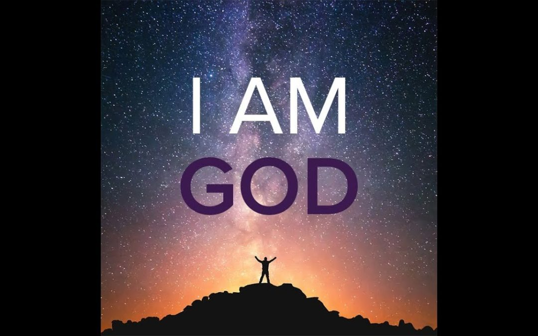 I AM GOD: God Is Consciousness/Self-Awareness
