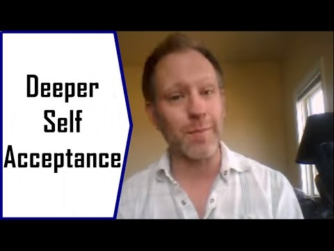 Practicing Deeper Self Acceptance