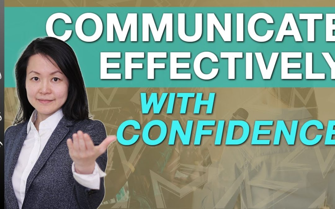 Effective Communication Skills – Speaking With Confidence (Part 2 of 2)