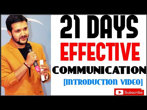 21 DAYS EFFECTIVE COMMUNICATION | INTRODUCTION VIDEO | BODY LANGUAGE, PRESENTATION SPEECH, INTERVIEW