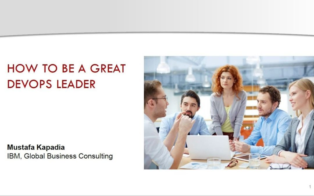 Q&A: How to Become a Great DevOps Leader with Mustafa Kapadia, an ITSM Academy Webinar