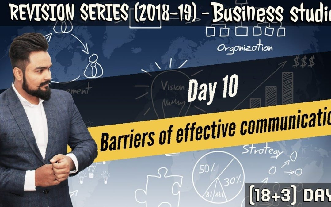 Day 10 | Revision series | Barriers of effective communication | Class 12 board exam |