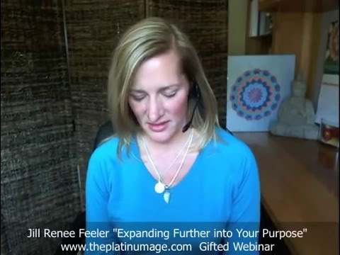 Expanding Further into Your Soul Purpose(s) – Jill Renee Feeler